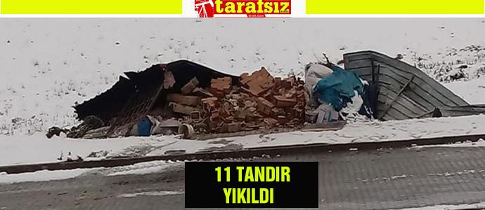 11 TANDIR YIKILDI