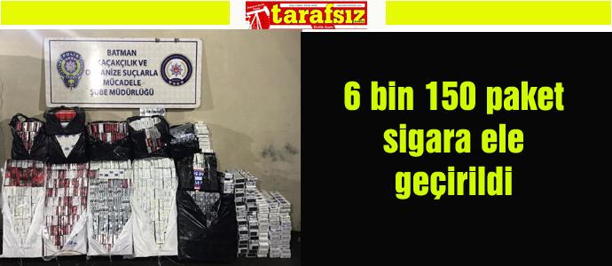 6 bin 150 paket sigara ele geçirildi