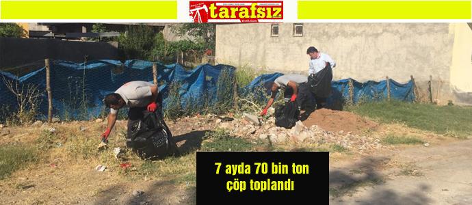 7 ayda 70 bin ton çöp toplandı