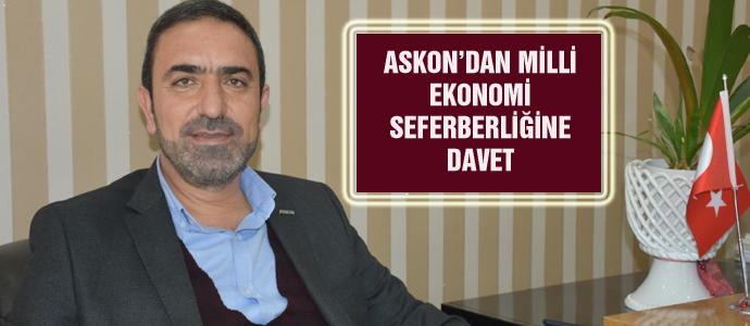 ASKON'DAN MİLLİ EKONOMİ SEFERBERLİĞİNE DAVET
