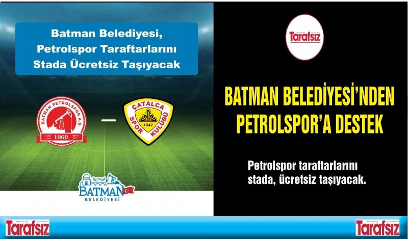 BATMAN BELEDİYESİ'NDEN PETROLSPOR'A DESTEK
