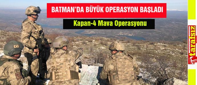 BATMAN'DA BÜYÜK OPERASYON BAŞLADI