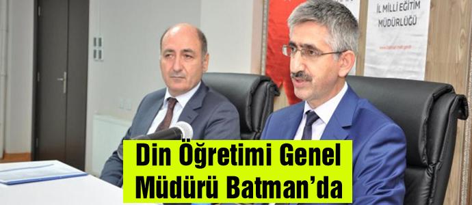 Din Öğretimi Genel Müdürü Batman'da
