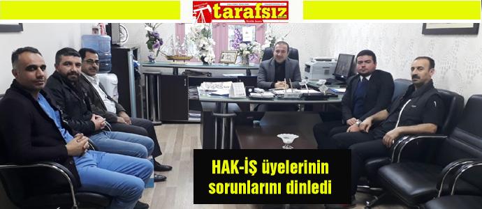 HAK-İŞ üyelerinin sorunlarını dinledi