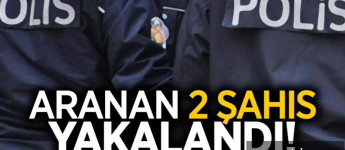 Hapis cezası bulunan 2 kişi yakalandı