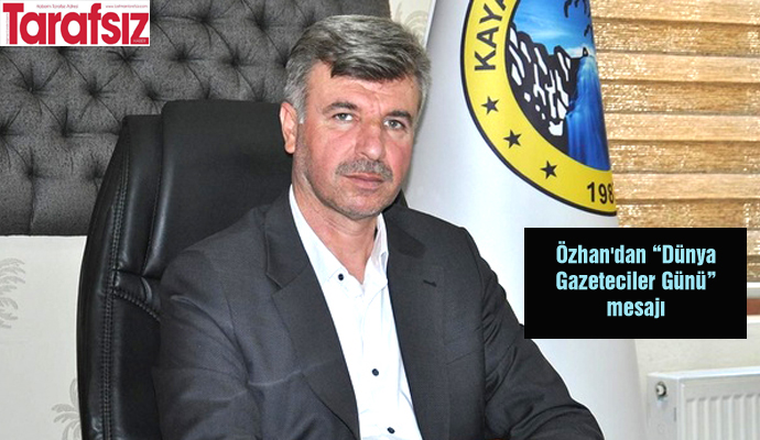 """Özhan'dan """"Dünya Gazeteciler Günü"""" mesajı"""