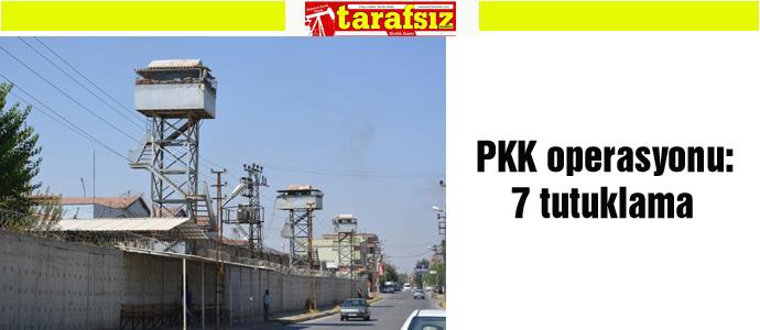 PKK operasyonu: 7 tutuklama
