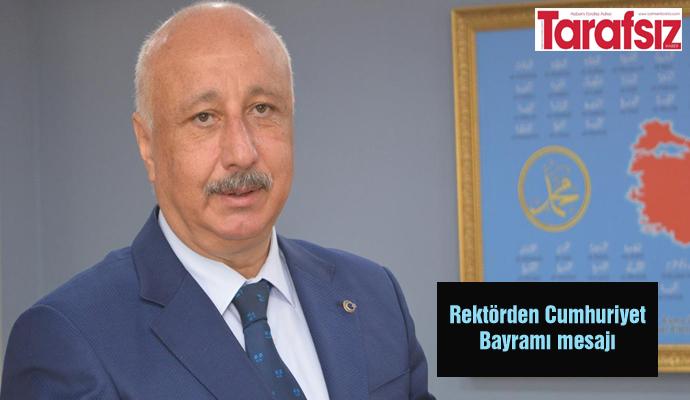 Rektörden Cumhuriyet Bayramı mesajı