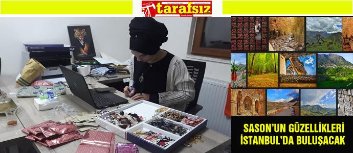 SASON'UN GÜZELLİKLERİ İSTANBUL'DA BULUŞACAK
