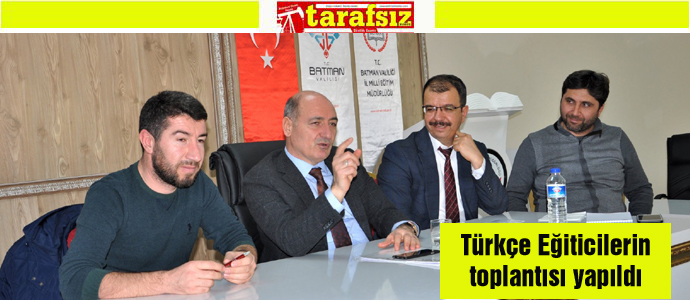Türkçe Eğiticilerin toplantısı yapıldı