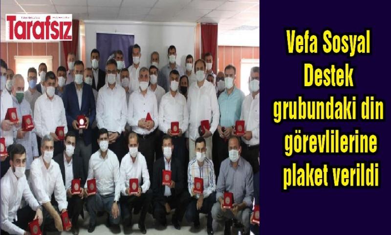 Vefa Sosyal Destek grubundaki din görevlilerine plaket verildi