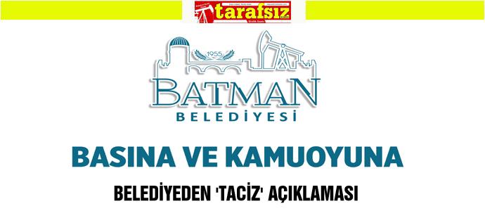 BELEDİYEDEN 'TACİZ' AÇIKLAMASI