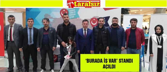 'BURADA İŞ VAR' STANDI AÇILDI