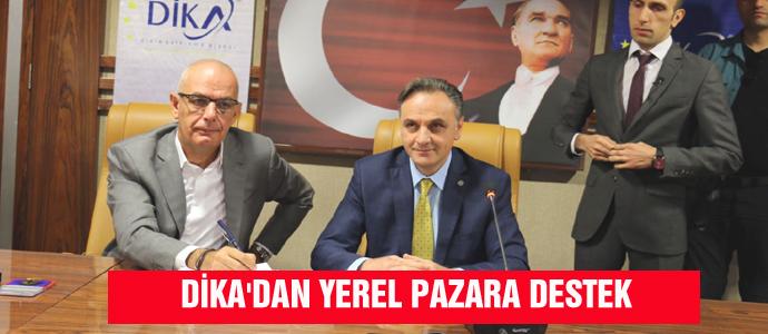 DİKA'DAN YEREL PAZARA DESTEK