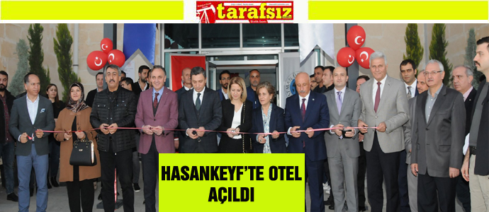 HASANKEYF'TE OTEL AÇILDI