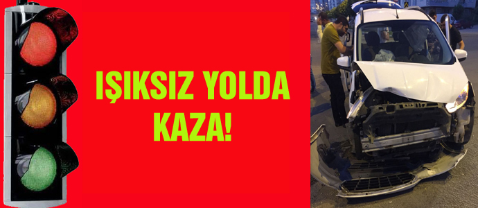IŞIKSIZ YOLDA KAZA!