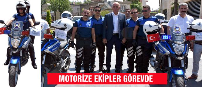 MOTORİZE EKİPLER GÖREVDE