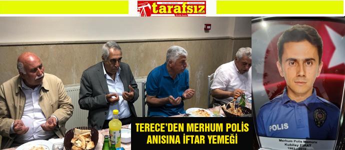 terece-den-merhum-polis-anisina-iftar-yemegi