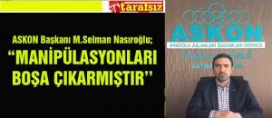 """""""MANİPÜLASYONLARI BOŞA ÇIKARMIŞTIR''"""