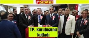 TP, kuruluşunu kutladı