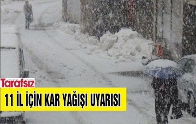 11 il için kar yağışı uyarısı