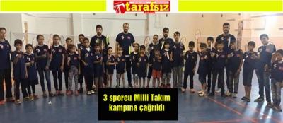 3 sporcu Milli Takım kampına çağrıldı