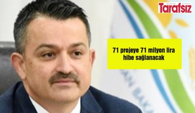 71 projeye 71 milyon lira hibe sağlanacak