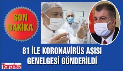 81 İLE KORONAVİRÜS AŞISI GENELGESİ GÖNDERİLDİ