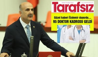 95 DOKTOR KADROSU GELDİ
