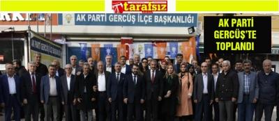 AK PARTİ GERCÜŞ'TE TOPLANDI