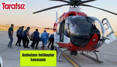 Ambulans helikopter havalandı