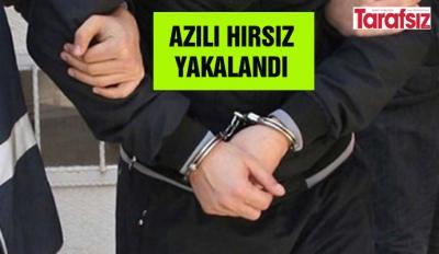 AZILI HIRSIZ YAKALANDI