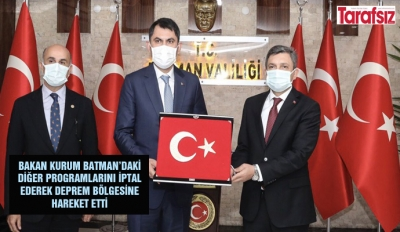BAKAN KURUM'UN BATMAN'DAKİ PROGRAMI İPTAL
