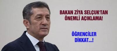 Bakan Ziya Selçuk'tan önemli açıklama!