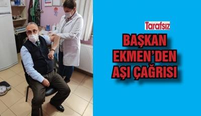 Başkan Ekmen'den aşı çağrısı