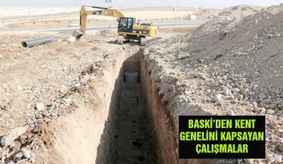 BASKİ'DEN KENT GENELİNİ KAPSAYAN ÇALIŞMALAR