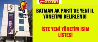 BATMAN AK PARTİ'DE  YENİ İL YÖNETİMİ BELİRLENDİ