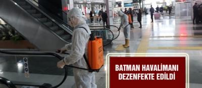 BATMAN HAVALİMANI DEZENFEKTE EDİLDİ
