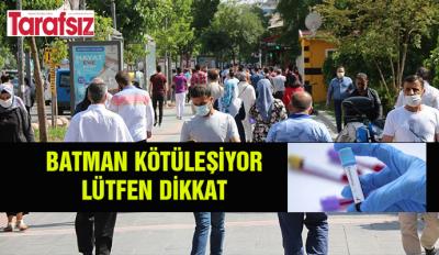 BATMAN KÖTÜLEŞİYOR, LÜTFEN DİKKAT!