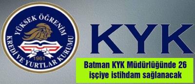 Batman KYK Müdürlüğünde 26 işçiye istihdam sağlanacak