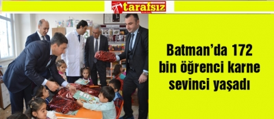 Batman'da 172 bin öğrenci karne sevinci yaşadı