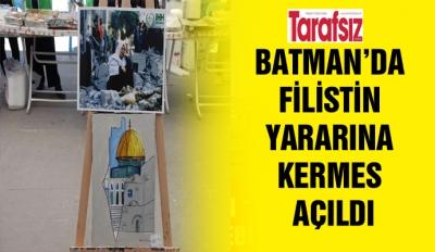 BATMAN'DA FİLİSTİN YARARINA KERMES AÇILDI