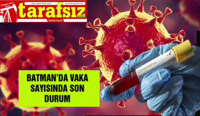 BATMAN'DA VAKA SAYISINDA SON DURUM