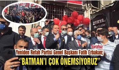 ''BATMAN'I ÇOK ÖNEMSİYORUZ''