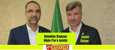 Belediye Başkanı Hüda Par'a katıldı