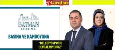 """""""BELEDİYESPOR'U DEVRALMIYORUZ"""""""