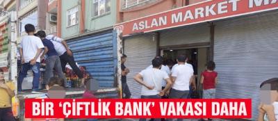 BİR 'ÇİFTLİK BANK' VAKASI DAHA