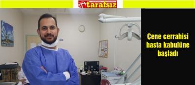 Çene cerrahisi hasta kabulüne başladı