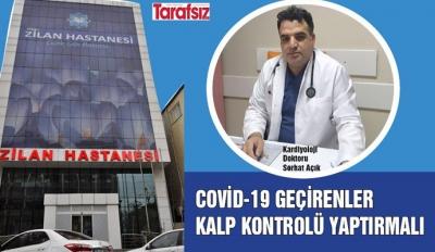 COVİD-19 GEÇİRENLER KALP KONTROLÜ YAPTIRMALI