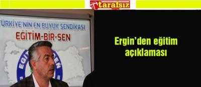 Ergin'den eğitim açıklaması